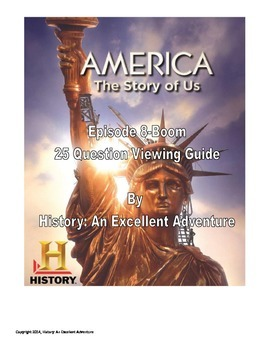 America: The Story of Us Episode 8 (Boom) Viewing Guide