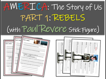 America: The Story of Us PART 1: REBELS (questions w Paul Revere stick figure)