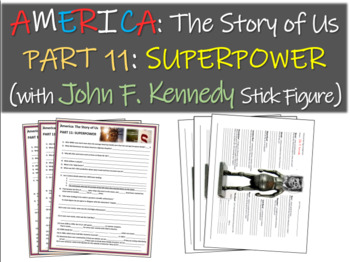 America: The Story of Us PART 11: SUPERPOWER w John F. Kennedy stick figure