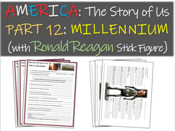 America: The Story of Us PART 12: MILLENNIUM w Ronald Reagan stick figure