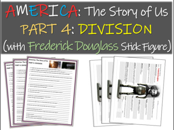 America: The Story of Us PART 4: DIVISION Frederick Douglass stick figure