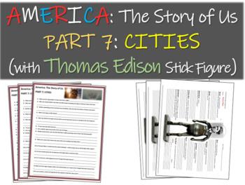 America: The Story of Us PART 7: CITIES w Thomas Edison stick figure