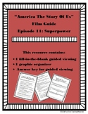 America: The Story of Us Viewing Guide--Episode 11 Superpower (NO PREP)