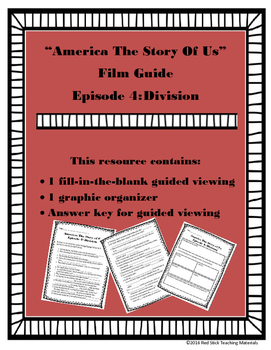 America: The Story of Us Viewing Guide--Episode 4 Division (NO PREP)