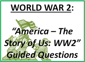 America The Story of Us: WW2 Questions