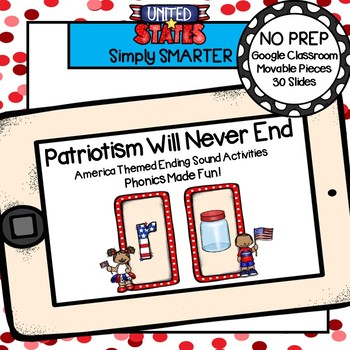 America Themed Ending Sound Activities For GOOGLE CLASSROOM