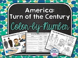 America - Turn of the Century: Color-by-Number Activity