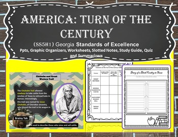 America: Turn of the Century SS5H1 Fifth Grade