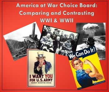 America at War Choice Board: Comparing and Contrasting WWI & WWII