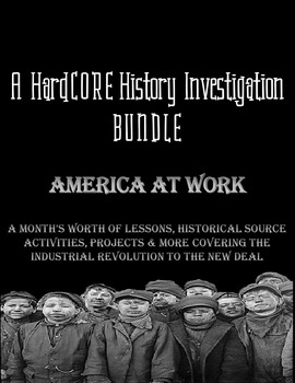 America at Work History Bundle: Industrialization to The New Deal