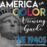 America in COLOR Viewing Guide the 1940s the World War II Smithsonian