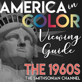 America in COLOR Viewing Guide the 1960s Smithsonian