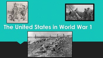 America in World War 1 PowerPoint and PowerPoint Question Worksheet