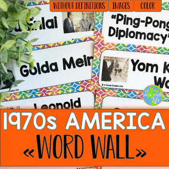 America in the 1970s/Seventies Word Wall without definitions