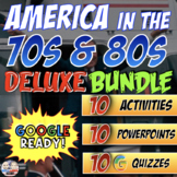 America in the 1970s and 1980s Distance Learning Deluxe Bundle