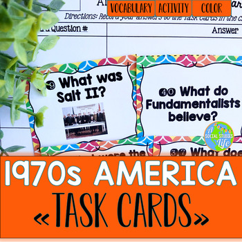 America in the 1970s/Seventies Task Cards and Recording Sheet