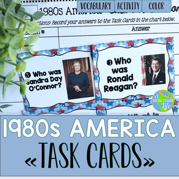 America 1980s to Today TASK CARDS