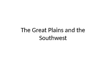 America in the Early 1800s: The Great Plains and the Southwest