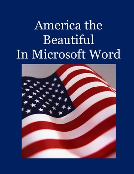 America the Beautiful – A Microsoft Word Review