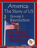 America the Story of US Episode 2 Worksheet, Test, Puzzle BUNDLE: Revolution
