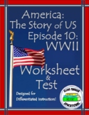 DISTANCE LEARNING: America the Story of US Ep. 10 Quiz and WS: World War II