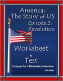 DIST. LEARNING America the Story of US Episode 2 Quiz and Worksheet: Revolution