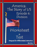 DISTANCE LEARNING America the Story of US Episode 4 Quiz and Worksheet: Division