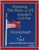 DISTANCE LEARNINGAmerica the Story of US Episode 5 Quiz and Worksheet: Civil War
