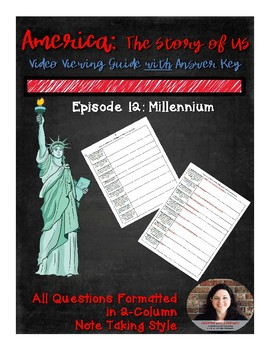 America the Story of US: Millennium Video Guide Episode #12 with Answer Key
