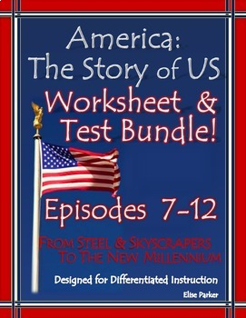 America the Story of US Worksheets and Quizzes: Episode 7-