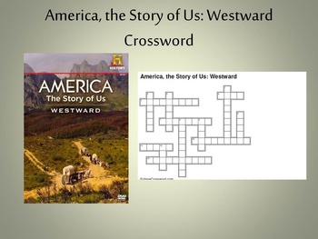 "America, the Story of Us Episode 3 ""Westward"" Crossword"