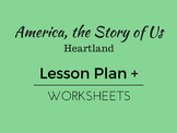 America, the Story of Us: Heartland Lesson Plan and Worksheets