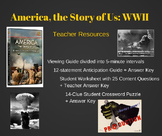 America, the Story of Us: WWII Teacher Resource and Worksheets