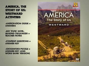 America, the Story of Us: Westward video worksheet package