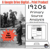 American 1920s Primary Source Analysis for Google Classroo