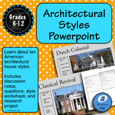 American Architectural Styles Powerpoint