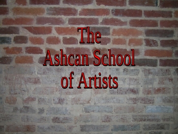 American Art, the Ashcan School and Realism 41 Slide PP