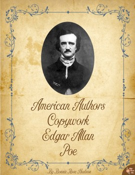 American Authors Copywork: Edgar Alan Poe