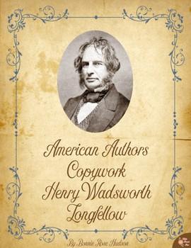 American Authors Copywork: Henry Wadsworth Longfellow