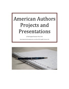 American Authors Projects and Presentations Assignment