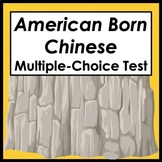 American Born Chinese 59-Question Multiple-Choice Test