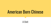 American Born Chinese Complete Unit