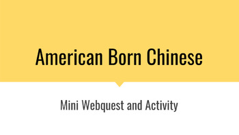 American Born Chinese Mini-Webquest and Activity