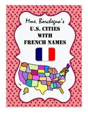 American Cities with French Names