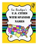 American Cities with Spanish Names - 4 pages with puzzles