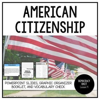 American Citizenship ~ PowerPoint