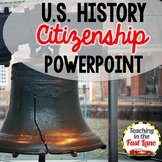 American Citizenship PowerPoint {U.S. History}