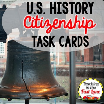 American Citizenship Task Cards {U.S. History}