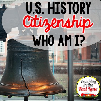American Citizenship Who Am I? {U.S. History}