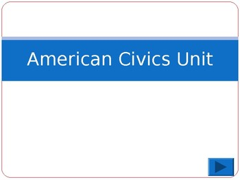American Civics Unit Study Guide